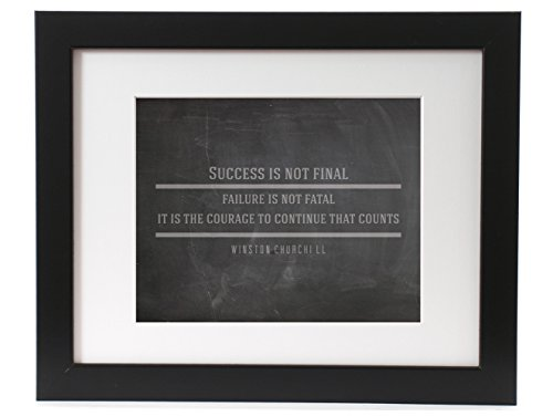 Winston Churchill Success Is Not Final Quote Inspirational Motivational Typography Poster Print Home Decor 8x10 Framed w/ Mat