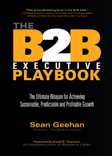 Amazon the b2b executive playbook the ultimate weapon for the b2b executive playbook the ultimate weapon for achieving sustainable predictable and profitable growth malvernweather Gallery