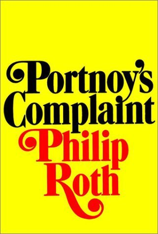 Portnoy's Complaint written by Philip Roth
