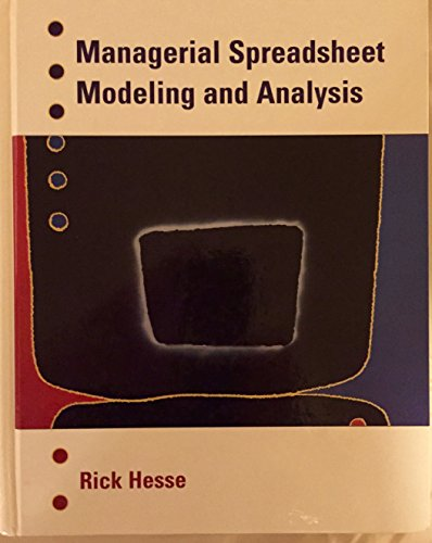 Managerial Spreadsheet Modeling and Analysis (Irwin Series in Quantitative Methods and Management Science.)