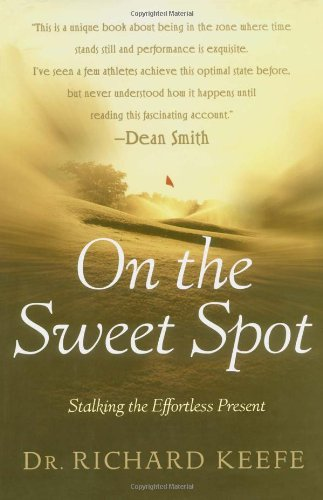 Download On the Sweet Spot: Stalking the Effortless Present pdf