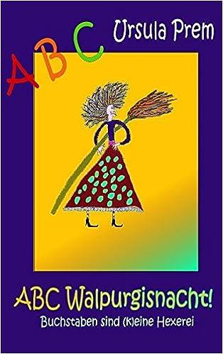 Abc Walpurgisnacht Buchstaben Sind K Eine Hexerei Amazon De
