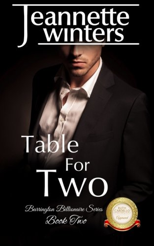 Table For Two: Barrington Billionaire's Series: Book Two (Volume 2)