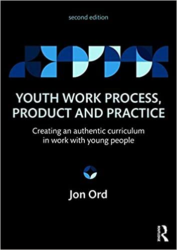 Book Youth Work Process, Product and Practice: Creating an authentic curriculum in work with young people by Jon Ord (2016-06-27)