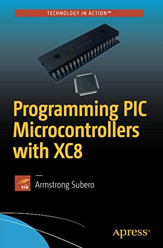 Using The Pic Microcontroller And The Hitech Picc-Lite C Compiler Beginners Guide To Embedded C Programming