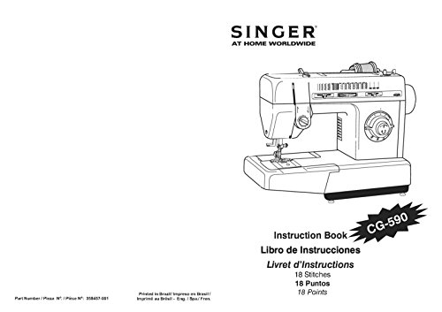 Singer CG-590 Sewing Machine/Embroidery/Serger Owners Manual
