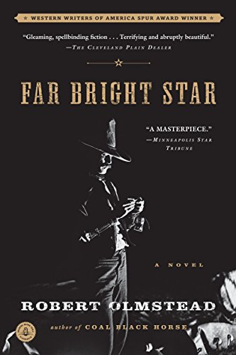 Far Bright Star by Robert Olmstead (25-May-2010) Paperback