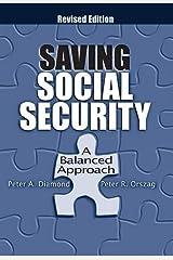 Saving Social Security: A Balanced Approach Paperback