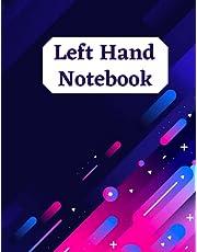 Left Hand Notebook: Slanted Left Hand Notebook with Slanted Lines To Make Writing Easier for Left Handed Kids