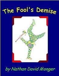 Fool's Demise (Ballad / Short Poetic Story)