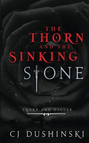 book cover of The Thorn and the Sinking Stone
