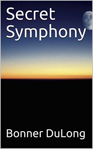 Secret Symphony (Symphony Trilogy Book 2)