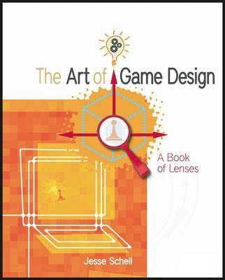 [(The Art of Game Design: A Book of Lenses )] [Author: Jesse Schell] [Dec-2008]