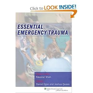 Essential Emergency Trauma Daniel Egan, Joshua Quaas and Kaushal Shah