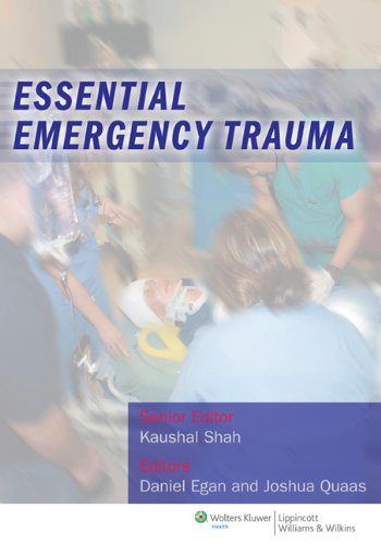 Essential Emergency Trauma by Brand: Lippincott Williams n Wilkins