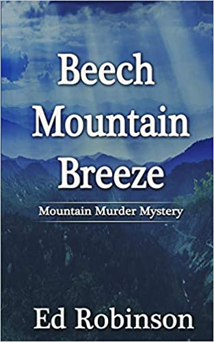Amazon com: Beech Mountain Breeze (9781796823844): Ed Robinson: Books
