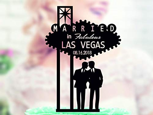 Acrylic Cake Topper Welcome to Fabulous Las Vegas Sign Gay Wedding Wedding Gay Couple silhouette Same Sex Topper Married in Las Vegas