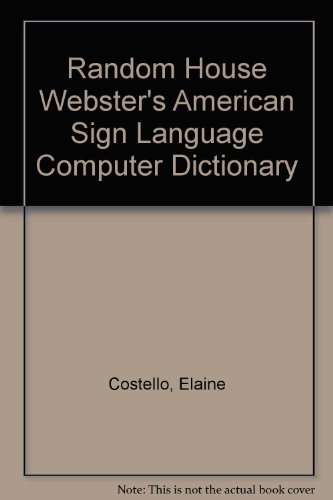 Random House Webster's American Sign Language Computer Dictionary by Diane Pub Co