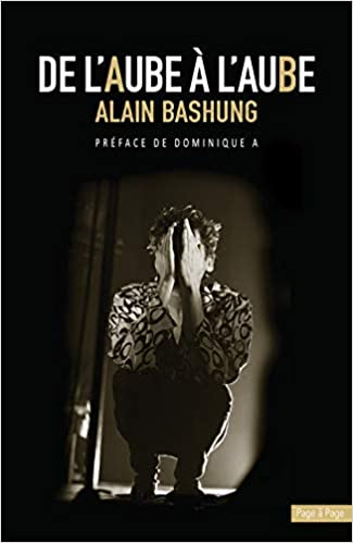 Alain Bashung: Monsieur rêve encore (Hors collection - Biographies) (French Edition)