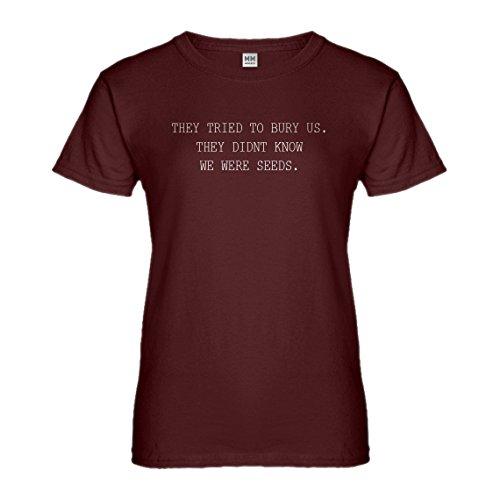 Indica Plateau Womens They Tried to Bury Us Medium Maroon T-Shirt
