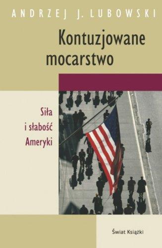 Kontuzjowane mocarstwo Andrzej (Julian) Lubowski