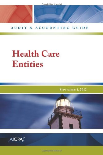 Health Care Entities — AICPA Audit and Accounting Guide
