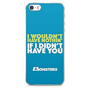 Loud Universe Monsters Quote iPhone 5 / 5s Case Monsters Inc iPhone 5 / 5s Cover with Transparent Edges