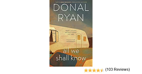 All We Shall Know (English Edition) eBook: Ryan, Donal: Amazon.es ...