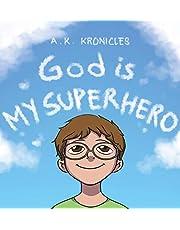 God is My Superhero