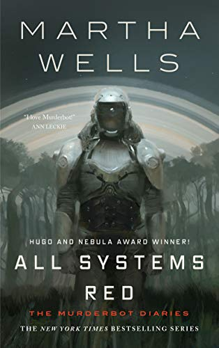 Book Cover: All Systems Red: The Murderbot Diaries