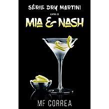 Mia & Nash (Série Dry Martini Livro 3)