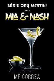 Mia & Nash (Série Dry Martini Livr