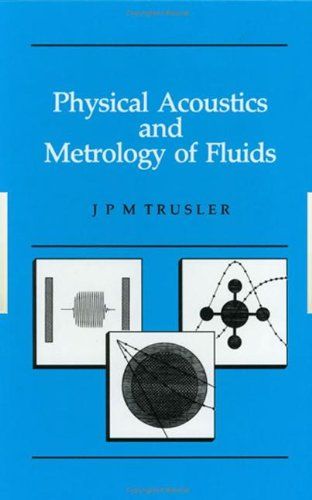 Physical Acoustics and Metrology of Fluids (Series in Measurement Science and Technology) by CRC Press