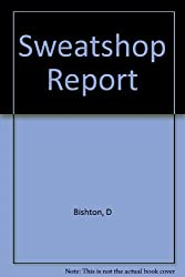 Sweatshop Report