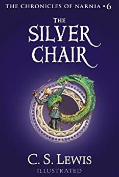 The Silver Chair Chronicles of Narnia Book 6 Kindle