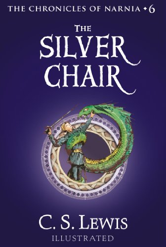 The Silver Chair (Chronicles of Narnia Book 6) cover