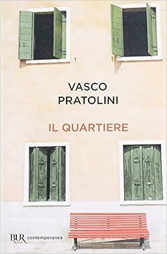 Amazon Pratolini Quartiere Libri itIl Vasco FcK3TJl1