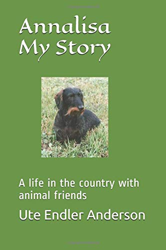 Download Annalisa My Story: A life in the country with animal friends ebook