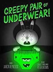 Creepy Pair of Underwear! (Creepy Tales)
