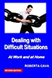 Dealing with Difficult Situations, Roberta Cava, 0987259466