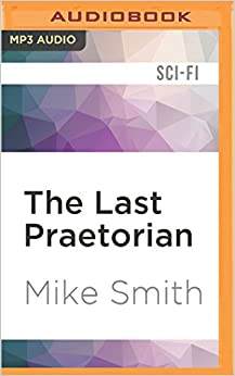 The Last Praetorian Redemption Trilogy AudiobookMP3 AudioUnabridged