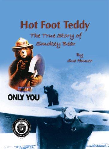Read Online Hot Foot Teddy: The True Story of Smokey Bear PDF