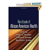 img - for Robert L. Hampton PhD,Raymond L. Crowel PsyD,Thomas P. Gullotta MA MSW'sHandbook of African American Health [Hardcover](2010) book / textbook / text book