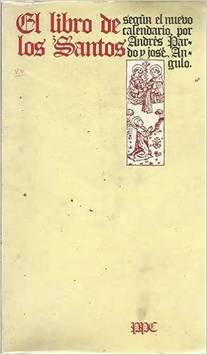 Calendario Santos.El Libro De Los Santos Segun El Nuevo Calendario Andres Y Jose