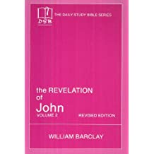 The Revelation of John: Vol. 2 (The Daily Study Bible Series, Revised Edition)