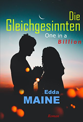 Die Gleichgesinnten: One in a Billion (German Edition)