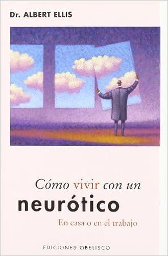 Como vivir con un neurotico (Applied psycholgy) (Spanish ...