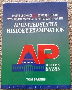 MULTIPLE CHOICE+...F/AP U.S.HISTORY (Tom Barnes)
