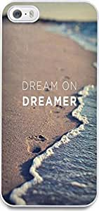 Dseason Iphone 5S case Case New Slim Hard Unique Design Christian Quotes dream on dreamer