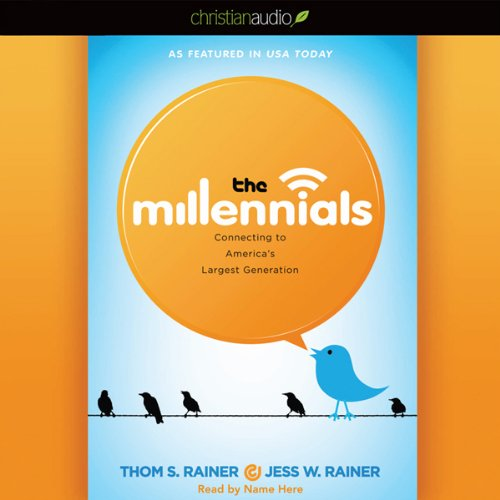 The Millennials: Connecting to America's Largest - Ray Largest